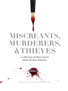 Miscreants Murderers Thieves MASTER COVER copy