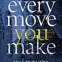 Every move you make: Book Review